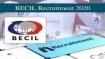 BECIL Recruitment 2020: ವಿವಿಧ ಹುದ್ದೆಗಳಿಗೆ ಅರ್ಜಿ ಆಹ್ವಾನ..ಡಿ,16ರೊಳಗೆ ಅರ್ಜಿ ಹಾಕಿ