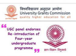 Ugc Panel Recommends Four Year Ug Courses