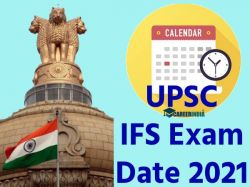 Upsc Ifs Main Exam 2021 Time Table Released