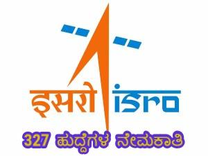 Isro Recruitment 2019 For 327 Scientist Engineer Sc Posts
